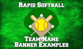 Rapid Softball Team Name Banner Examples
